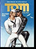 The Little Book of Tom of Finland: Military Men (Pi)