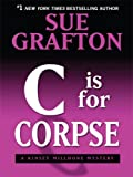 C Is for Corpse, Sue Grafton, 1410406830