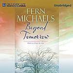 Beyond Tomorrow | Fern Michaels