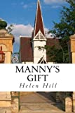 Manny's Gift, Helen Hill, 146800090X