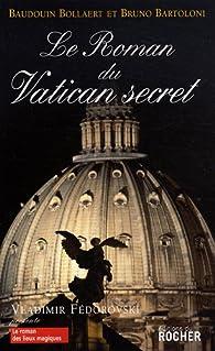 Le roman du Vatican secret par Bruno Bartoloni