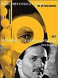 Advance Music Bergonzi: Theasaurus Of Intervalic Melodies Inside Improvisation Vol. 5