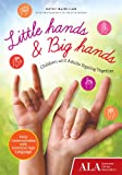 Little Hands and Big Hands, Kathy MacMillan, 1937589390