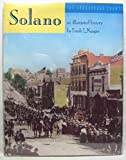 img - for Solano: The Crossroads County, an Illustrated History book / textbook / text book