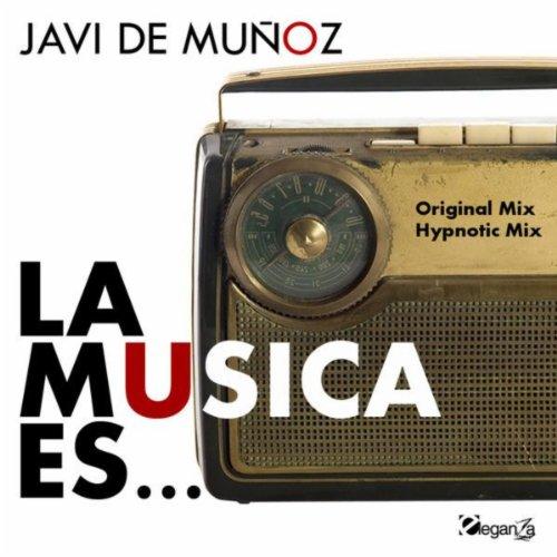 Amazon.com: La Musica Es: Javi De Munoz: MP3 Downloads
