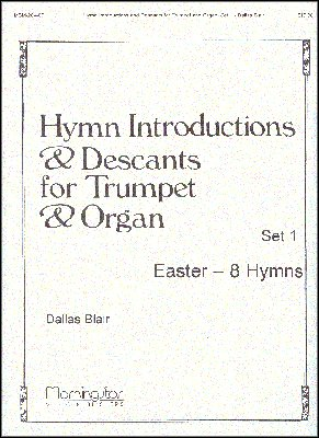 Hymn Introductions and Descants for Trumpet and Organ, Set 1 - Organ, -