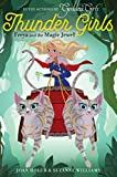img - for Freya and the Magic Jewel (Thunder Girls) book / textbook / text book