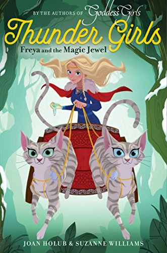 Freya and the Magic Jewel (Thunder Girls)