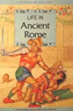Life in Ancient Rome, William Crouch and Robin Lawrie, 0517035553