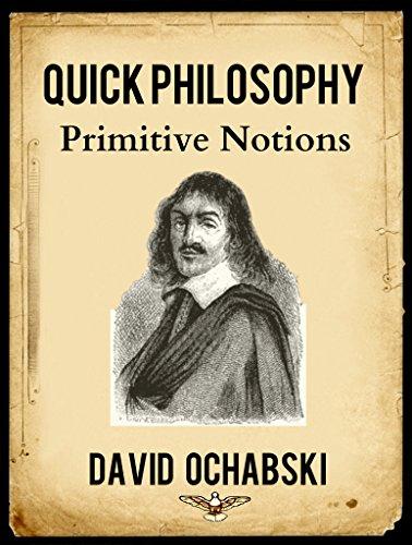 Quick Philosophy: Primitive Notions