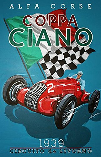 1939 Coppa Ciano Auto Race - Italy - Promotional Advertising Poster