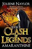 Clash of Legends (Amaranthine Book 7)