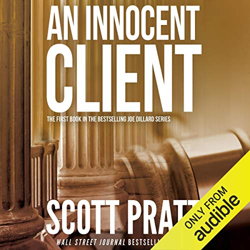 An Innocent Client: Joe Dillard, Book 1