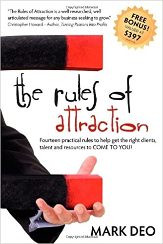 The Rules of Attraction: Fourteen Practical Rules to Help Get the ...