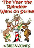 img - for The Year the Reindeer Went On Strike book / textbook / text book