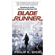 Blade Runner: Do Androids Dream of Electric Sheep?
