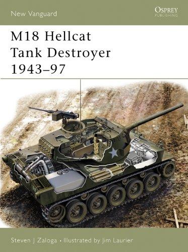 - M18 Hellcat Tank Destroyer 1943-97 (New Vanguard Book 97)