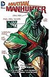 Martian Manhunter Vol. 1: The Epiphany