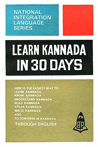 Learn Kannada in 30 days (National integration language series)