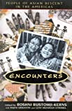 Encounters : People of Asian Descent in the Americas, , 0847691446