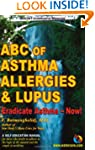 ABC of Asthma, Allergies & Lupus: Era...