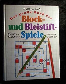 Das Grosse Buch Der Block Und Bleistift Spiele Ein Stift Ein