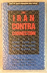 The Iran-Contra Connection: Secret Teams and Covert Operations in Reagan Era