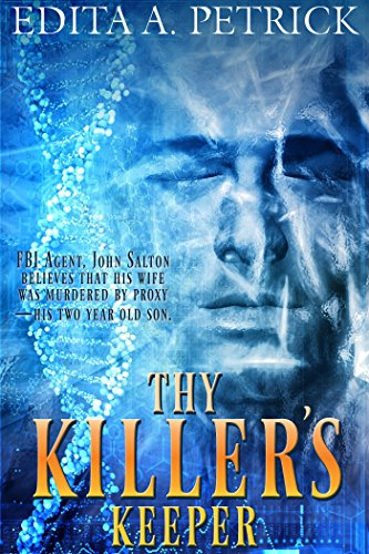 Thy Killer's Keeper by Edita A. Petrick ebook deal