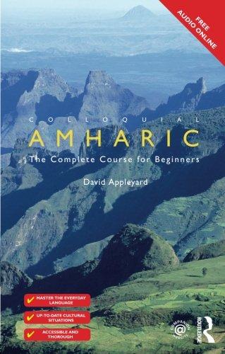 Colloquial Amharic (Colloquial Series) by David Appleyard