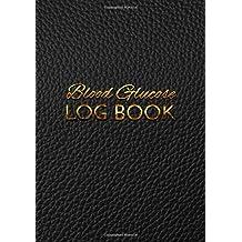 Blood Glucose Log Book: Diabetic Blood Sugar Glucose Log Book & Food Journal(V1)