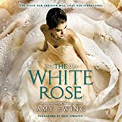 The White Rose | Amy Ewing