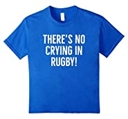 There's No Crying In Rugby T-Shirt Funny Player Gift