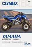 Yamaha Raptor 700R 2006-2009 (Clymer Motorcycle Repair)