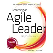 Becoming an Agile Leader (English Edition)