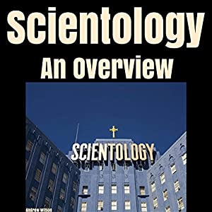 Scientology: An Overview Audiobook