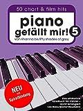 Piano gefällt mir! 50 Chart und Film Hits - Band 5. Von Rihanna bis 50 Shades Of Grey. Das ultimative Spielbuch für Klavier - arrangiert von Hans-Günter Heumann (Variante Spiralbindung)