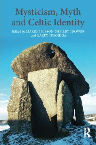 Mysticism, Myth and Celtic Identity