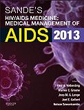 Sande's HIV/AIDS Medicine E-Book: Medical Management of AIDS 2013