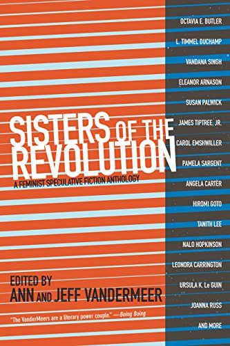 Sisters of the Revolution: A Feminist Speculative Fiction Anthology cover