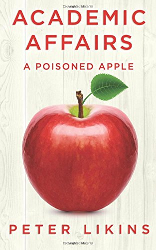 The Poisoned Apple (Academic Affairs: A Poisoned Apple)