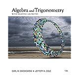 Algebra and Trigonometry with Analytic Geometry (College Algebra and Trigonometry)