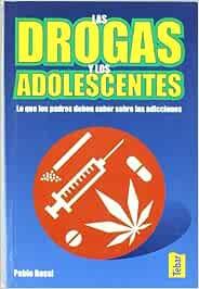 Las drogas y los adolescentes: Lo que los padres deben
