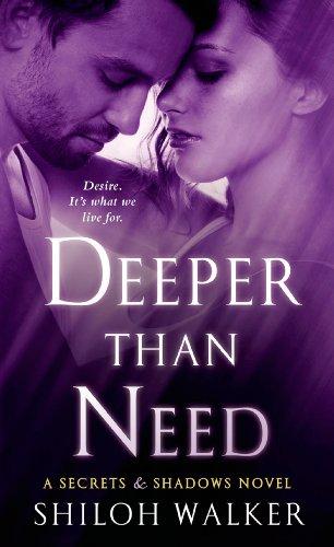 Deeper Than Need: A Secrets & Shadows Novel Kindle Edition