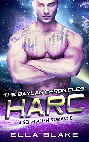 The Baylan Chronicles: HARC: An Alien Sci-Fi Romance