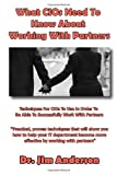 What Cios Need to Know about Working with Partners, Jim Anderson, 1494499975
