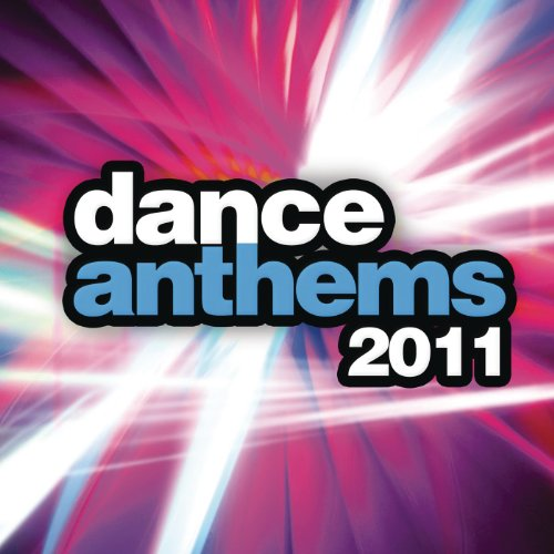 Dance Anthems 2011