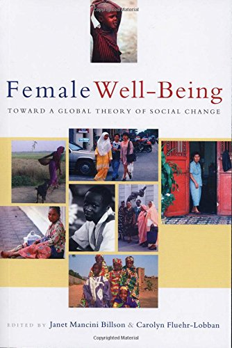 Female Well Being  Toward A Global Theory Of Social Change
