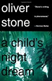 A Child's Night Dream, Oliver Stone and Olive Stone, 0312194463