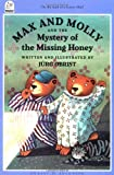 img - for Max and Molly and the Mystery of the Missing Honey (North-South Paperback) book / textbook / text book