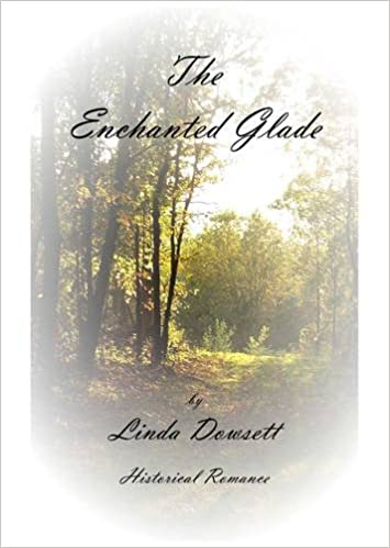 The Enchanted Glade (The Greenetrilogy Book 1)